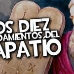 LOS DIEZ MANDAMIENTOS DEL TAPATÍO